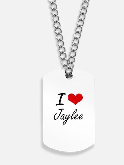 I Love Jaylee artistic design Dog Tags