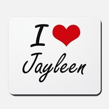 I Love Jayleen artistic design Mousepad