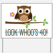 40th Birthday Owl Yard Sign