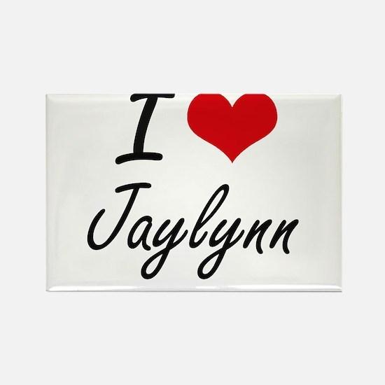 I Love Jaylynn artistic design Magnets