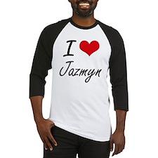 I Love Jazmyn artistic design Baseball Jersey