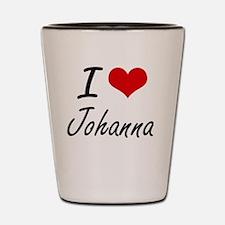 I Love Johanna artistic design Shot Glass