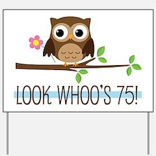 75th Birthday Owl Yard Sign