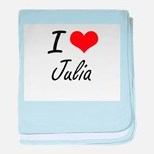 I Love Julia artistic design baby blanket