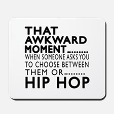 Hip Hop Dance Awkward Designs Mousepad