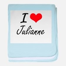 I Love Julianne artistic design baby blanket