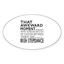 Irish Stepdance Dance Awkward Desig Decal