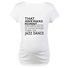 Jazz Dance Awkward Designs Shirt