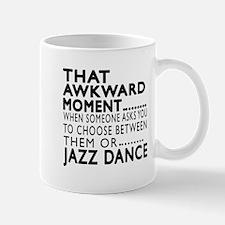 Jazz Dance Awkward Designs Mug