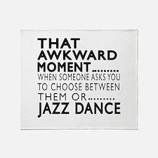 Jazz Dance Awkward Designs Throw Blanket