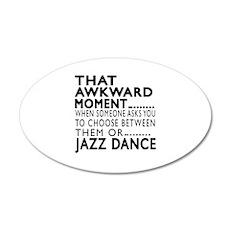 Jazz Dance Awkward Designs Wall Decal