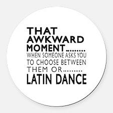 Latin Dance Awkward Designs Round Car Magnet