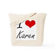 I Love Karen artistic design Tote Bag