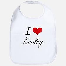 I Love Karley artistic design Bib
