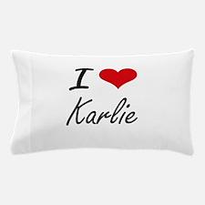I Love Karlie artistic design Pillow Case