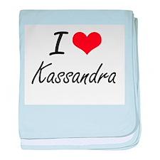 I Love Kassandra artistic design baby blanket