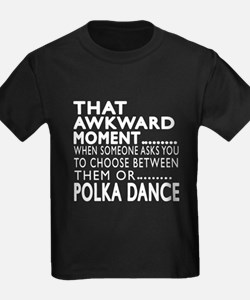 Polka Dance Awkward Designs T