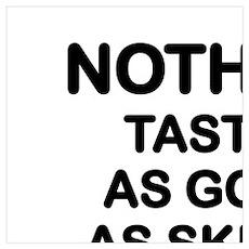 DIET -  NOTHING TASTE LIKE SKINNY FEELS Poster