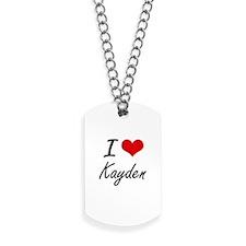 I Love Kayden artistic design Dog Tags