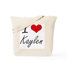 I Love Kaylen artistic design Tote Bag