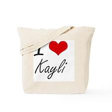 I Love Kayli artistic design Tote Bag