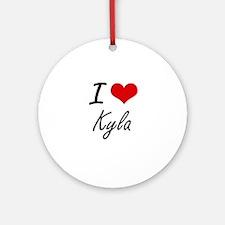 I Love Kyla artistic design Round Ornament