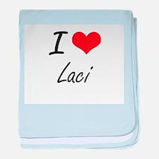 I Love Laci artistic design baby blanket