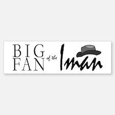Fan of Iman Bumper Bumper Bumper Sticker