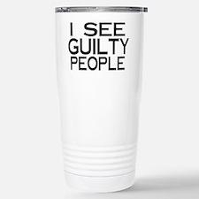 Cute I see dumb people Travel Mug