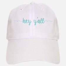 Hey Y'all Baseball Baseball Cap