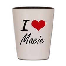 I Love Macie artistic design Shot Glass
