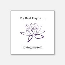Best Day Loving Self Gifts Sticker