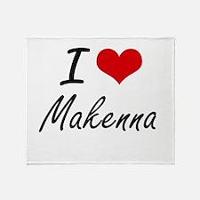 I Love Makenna artistic design Throw Blanket