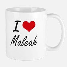 I Love Maleah artistic design Mugs