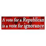 Vote GOP is a Vote for Ignorance sticker