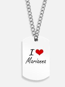 I Love Marianna artistic design Dog Tags