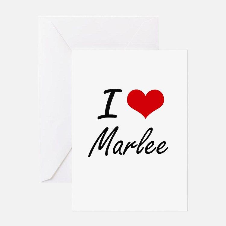 I Love Marlee artistic design Greeting Cards