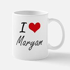 I Love Maryam artistic design Mugs