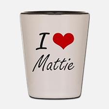 I Love Mattie artistic design Shot Glass
