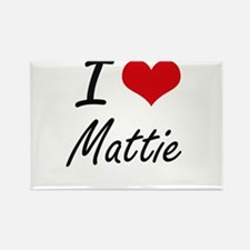 I Love Mattie artistic design Magnets
