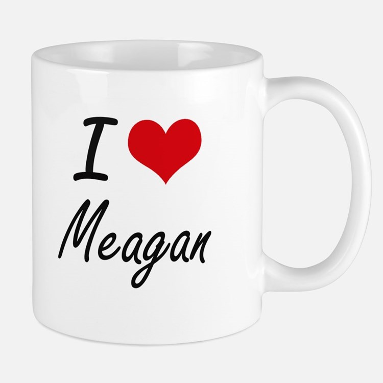 I Love Meagan artistic design Mugs