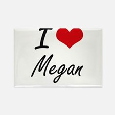 I Love Megan artistic design Magnets