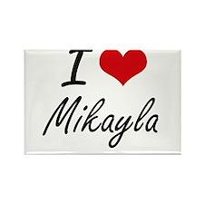 I Love Mikayla artistic design Magnets