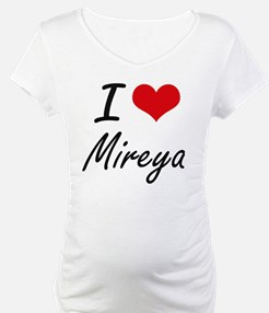 I Love Mireya artistic design Shirt