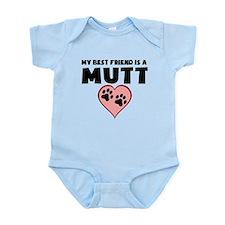 My Best Friend Is A Mutt Body Suit