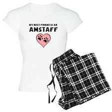 My Best Friend Is An AmStaff Pajamas