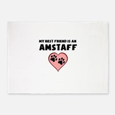 My Best Friend Is An AmStaff 5'x7'Area Rug