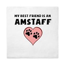 My Best Friend Is An AmStaff Queen Duvet