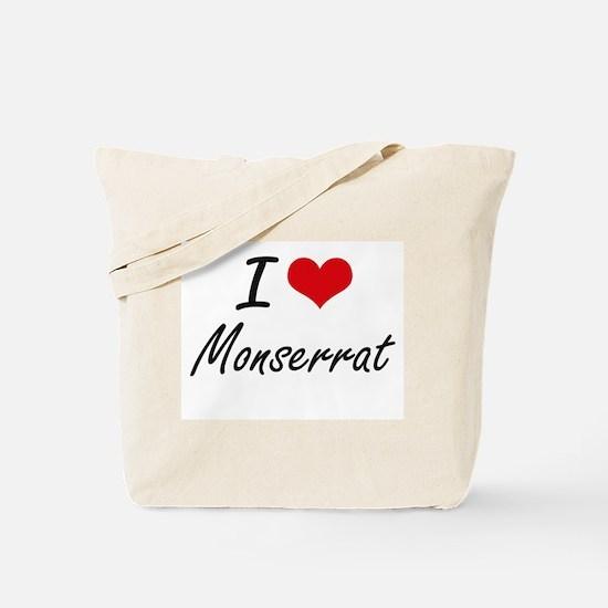 I Love Monserrat artistic design Tote Bag