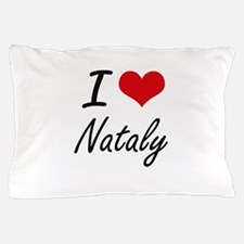 I Love Nataly artistic design Pillow Case